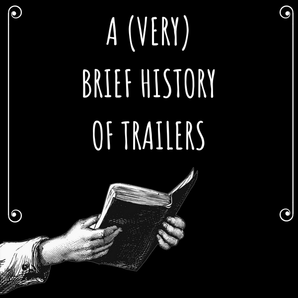 A brief history of trailers UKO creative sarah gonidec trailer video editing video games bande annonce jeux vidéo création de trailer creation storyboard montage video video editing sound design mixage son encoding postproduction uko creative start up
