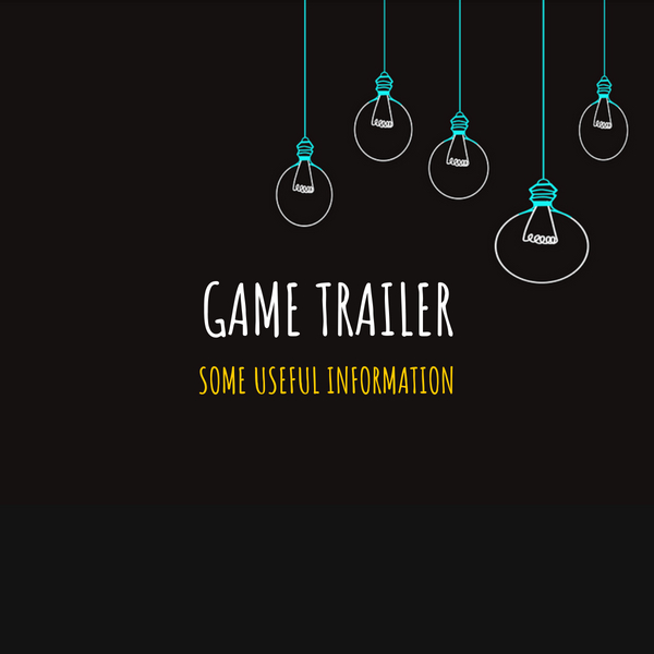 Game trailer some useful information UKO creative sarah gonidec trailer video editing video games bande annonce jeux vidéo création de trailer creation storyboard montage video video editing sound design mixage son encoding postproduction uko creative start up